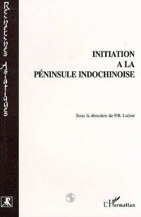 Initiation à la péninsule indochinoise
