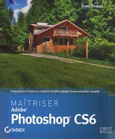 Maîtriser Adobe Photoshop CS6