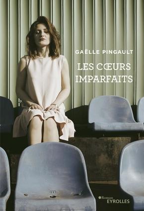 G.Pingault- Les cœurs imparfaits