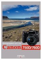 P.Garcia - Photographier avec son Canon 750D/760D