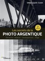 G.Lepetit-Castel - Les secrets de la photo argentique