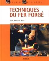 JOSE ANTONIO ARES - Techniques du fer forgé