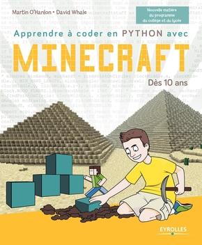 M.O'Hanlon, D.Whale- Apprendre à coder en Python avec Minecraft
