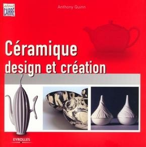 Anthony Quinn- Céramique, design et création