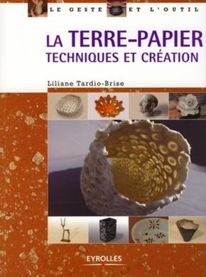L.Tardio-Brise- La terre-papier techniques et création