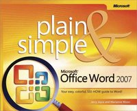 Microsoft Office Word 2007 Plain and Simple