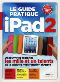 Le guide pratique iPad2