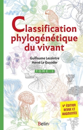 La classification phylogénétique du vivant - Tome 1