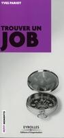 Pariot, Yves - Trouver un job