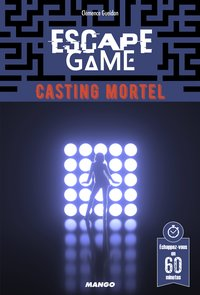 Escape game - Casting mortel