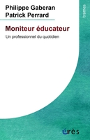 Moniteur educateur - une profession au quotidien
