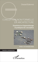 Conception non formelle en architecture experiences d'apprentissage et pratiques de conception