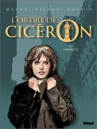 L'ordre de Cicéron - Volume 4 - Verdicts