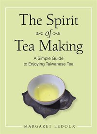 The spirit of tea making