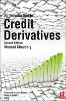 An introduction to credit derivatives, 2nd ed.