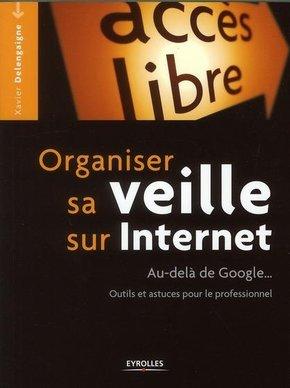 X.Delengaigne- Organiser sa veille sur Internet