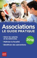 Associations, le guide pratique - 2018