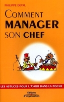 Philippe Deval - Comment manager son chef