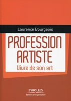 L.Bourgeois - Profession artiste. vivre de son art