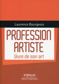 Profession artiste. vivre de son art