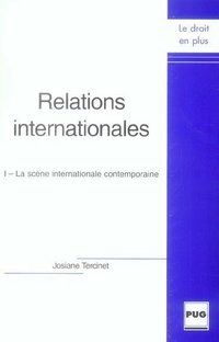Relations internationales - Tome I