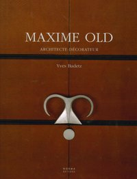 Maxime Old, architecte décorateur