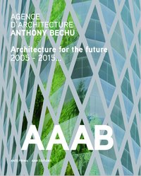 Agence d'architecture Anthony Bechu - AAAB