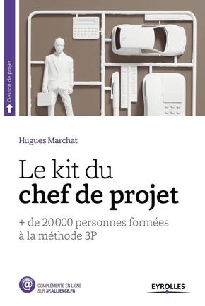 Hugues Marchat- Le Kit du chef de projet