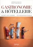 Stéphane Bellon - Gastronomie et hôtellerie