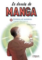 Unkaku Koyama - Le dessin de manga - Volume 10 - Ombres et lumière - Travail de trame