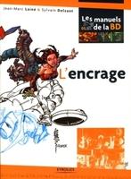 Jean-Marc Lainé, Sylvain Delzant - L'encrage