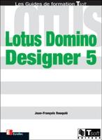 Jean-Francois Rouquié - Lotus domino designer 5
