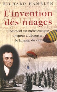L'invention des nuages