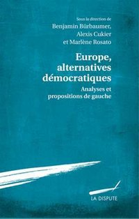 Europe, alternatives démocratiques