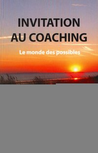 Invitation au coaching