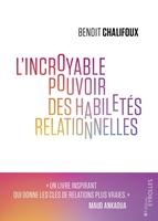 B.Chalifoux - L'incroyable pouvoir des habiletés relationnelles