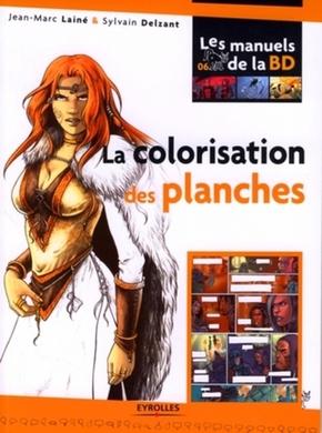 Jean-Marc Lainé, Sylvain Delzant- La colorisation des planches
