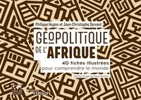 P.Hugon, J.-C.Servant - Géopolitique de l'Afrique