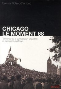 Chicago : le moment 68