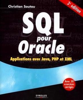 C.Soutou- Sql pour oracle - applications avec java, php et xml