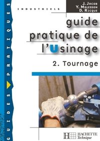 Guide pratique de l'usinage - Volume 2