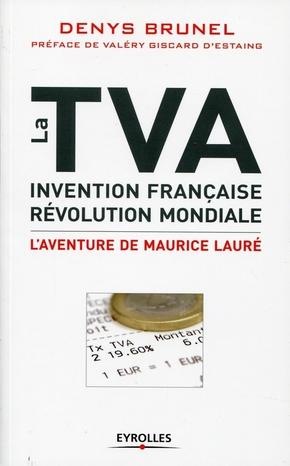 D.Brunel- La TVA, invention française, révolution mondiale