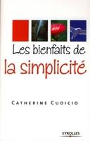 Catherine Cudicio - Les bienfaits de la simplicité