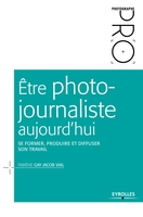 F.Gay Jacob Vial - Être photo-journaliste aujourd'hui