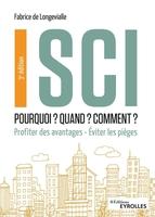 F.de Longevialle - SCI : Pourquoi ? Quand ? Comment ?