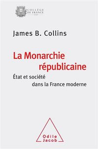 La monarchie républicaine