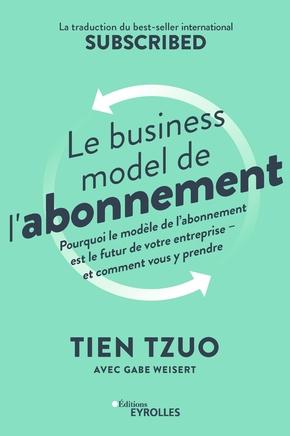 T.Tzuo, G.Weisert- Le business model de l'abonnement