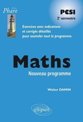 Maths PCSI - Exercices corrigés - 2e semestre