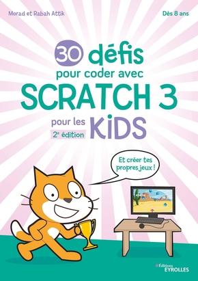 R.Attik, M.Attik- 30 défis pour coder avec scratch 3