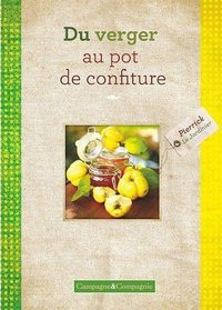 Du verger au pot de confiture